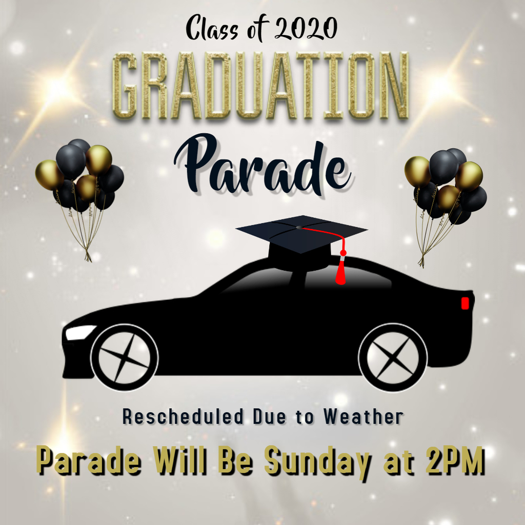 Graduation Parade Sunday @ 2PM